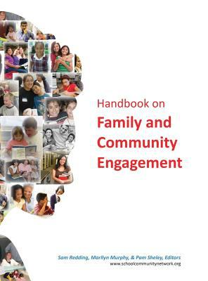 Handbook on Family and Community Engagement (Hc) 9781617356698