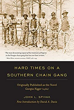 Hard Times on a Southern Chain Gang: Originally Published as the Novel Georgia Nigger (1932) 9781611170443