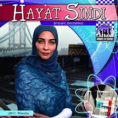 Hayat Sindi:: Brilliant Biochemist 9781617834509