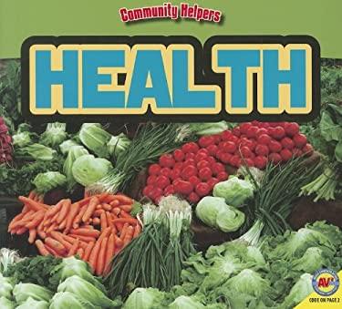 Health: Community Helpers 9781619130098