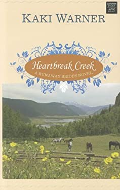 Heartbreak Creek 9781611732429