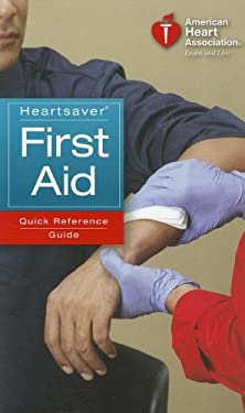 Heartsaver First Aid Quick Reference Guide 9781616690168