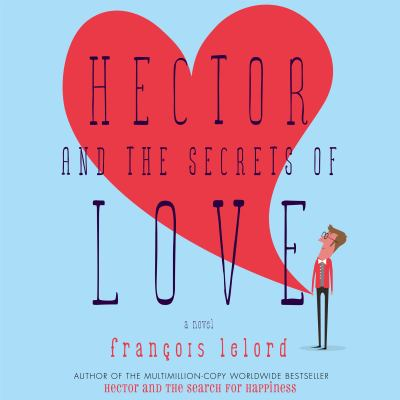 Hector and the Secrets of Love 9781611742657