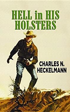 Hell in His Holsters 9781611734249