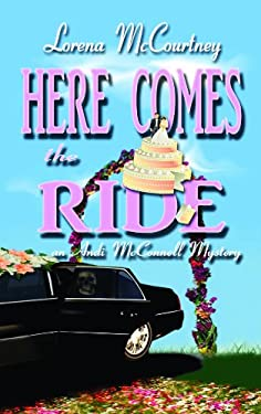 Here Comes the Ride: The Andi McConnell Mystery 9781611730517