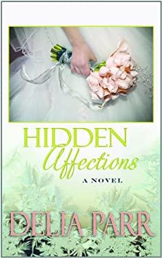 Hidden Affections 9781611731330