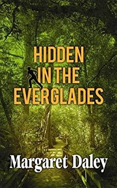 Hidden in the Everglades 9781611733587