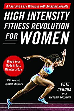 High Intensity Fitness Revolution for Women: A Fast and Easy Workout with Amazing Results 9781616088453