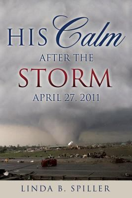 His Calm After the Storm 9781619966970
