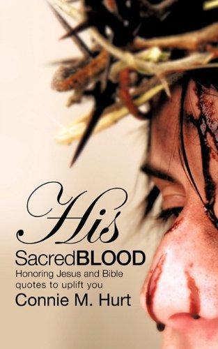 His Sacred Blood 9781615790005