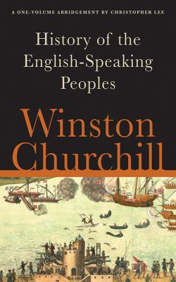 A History of the English-Speaking Peoples 9781616082406