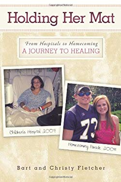 Holding Her Mat: From Hospitals to Homecoming: A Journey to Healing 9781615075928