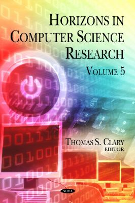 Horizons in Computer Science Research Volume 5. 9781613247891