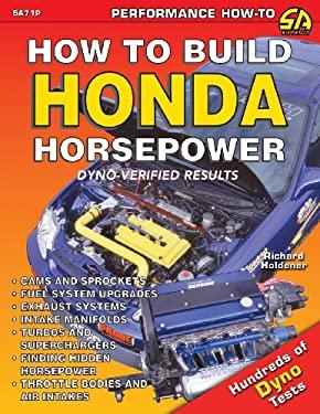 How to Build Honda Horsepower