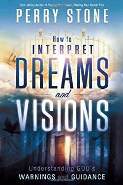 How to Interpret Dreams and Visions 9781616383503