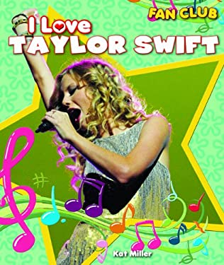 I Love Taylor Swift 9781615330515
