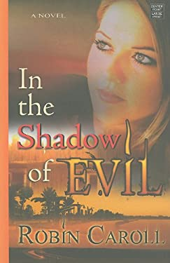 In the Shadow of Evil 9781611730548