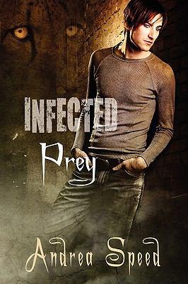 Infected: Prey 9781615814671