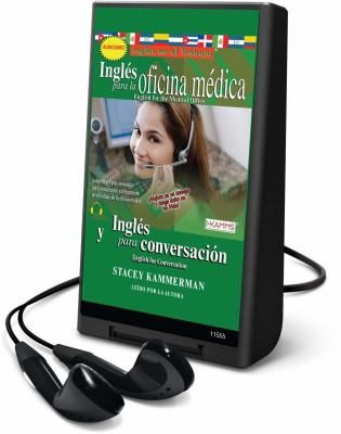 Ingles Para La Oficina Medica/English for the Medical Office: Ingles y Para Conversacion/English for Conversation 9781616377229