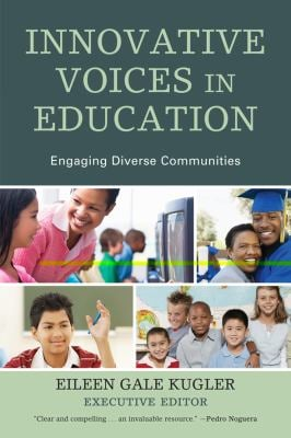 Innovative Voices in Education: Engaging Diverse Communities 9781610485401