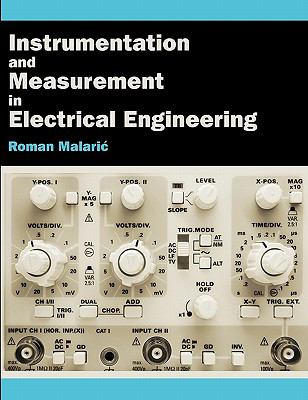 Instrumentation and Measurement in Electrical Engineering 9781612335001
