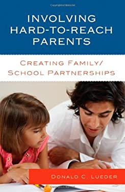 Involving Hard-To-Reach Parents: Creating Family