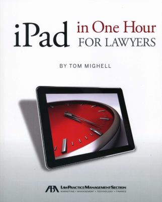 Ipad in One Hour for Lawyers 9781616329532