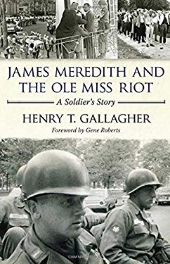 James Meredith and the OLE Miss Riot: A Soldier's Story 9781617036538