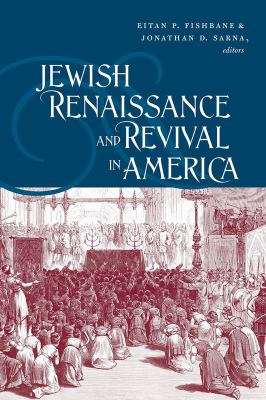 Jewish Renaissance and Revival in America 9781611681925