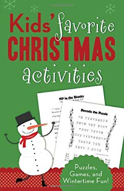 Kids' Favorite Christmas Activities: Puzzles, Games, and Wintertime Fun! 9781616268534