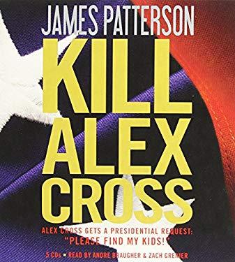 Kill Alex Cross 9781611139679