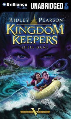 Kingdom Keepers V: Shell Game 9781611069761