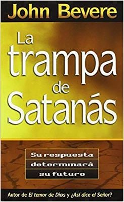 La Trampa de Satanas = The Bait of Satan 9781616380540