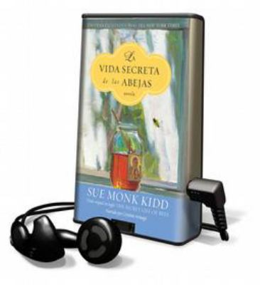 La Vida Secreta de las Abejas [With Earbuds] = The Secret Lives of Bees 9781616376826
