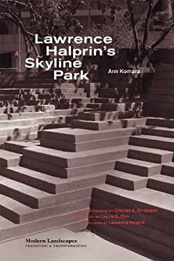 Lawrence Halprin's Skyline Park 9781616890919