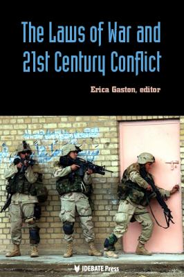Laws of War and 21st Century Conflict 9781617700262