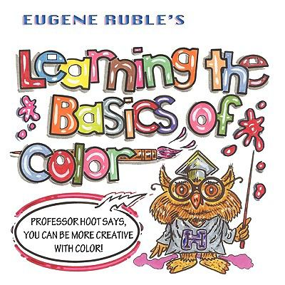Learning the Basics of Color 9781616330637