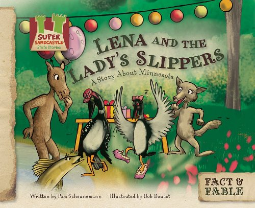 Lena and the Ladys Slippers: A Story about Minnesota 9781617146817