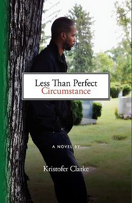 Less Than Perfect Circumstance 9781616581619