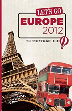 Let's Go Europe: The Student Travel Guide 9781612370033