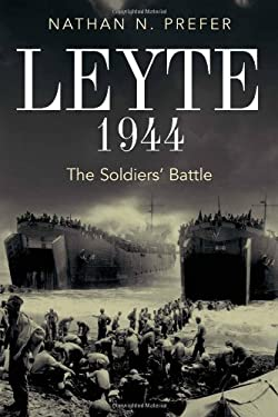Leyte, 1944: The Soldiers' Battle 9781612001555