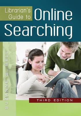 Librarian's Guide to Online Searching 9781610690355