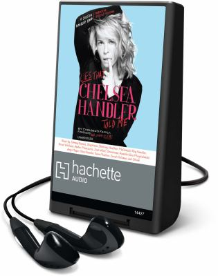 Lies That Chelsea Handler Told Me [With Earbuds]