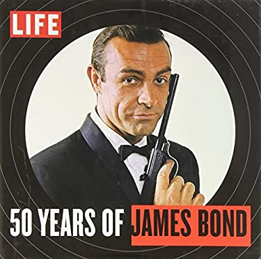 Life 50 Years of James Bond 9781618930316