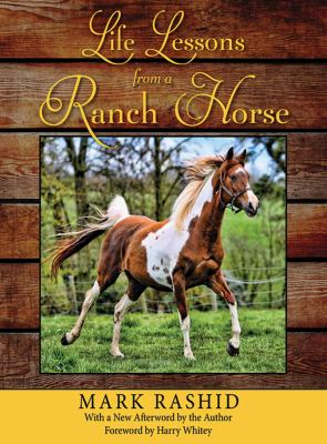 Life Lessons from a Ranch Horse 9781616083403