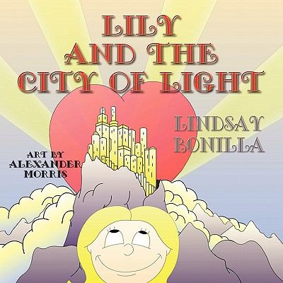 Lily and the City of Light 9781616331054