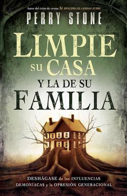 Limpie su Casa y la de su Familia = Purging Your House, Pruning Your Family Tree 9781616381073