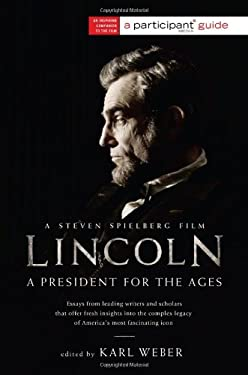 Lincoln: A President for the Ages 9781610392631