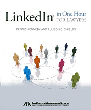 Linkedin in One Hour for Lawyers 9781614383482