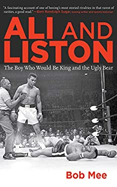 Ali and Liston: The Boy Who Would Be King and the Ugly Bear 9781616083694